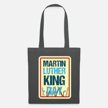 Martin Luther King Martin Luther King day - Tote Bag