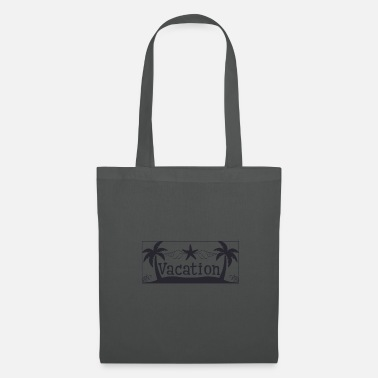 Vacation Vacation - Vacation - Tote Bag