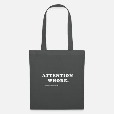 Whore attention whore - Tote Bag
