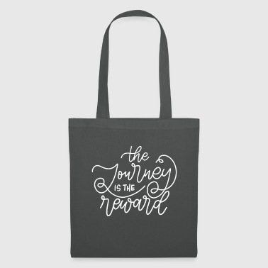 The journey is the reward - Tote Bag
