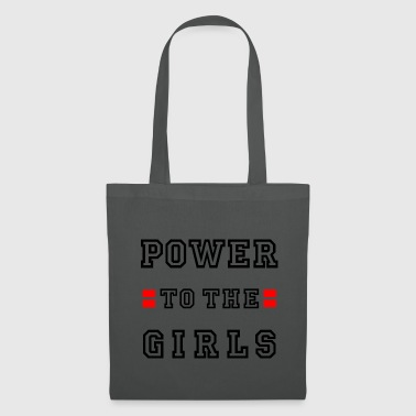 Power to the girls Girl power Girl power Sport - Tote Bag