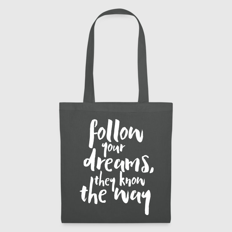 Follow Your Dreams Quote - Tas van stof