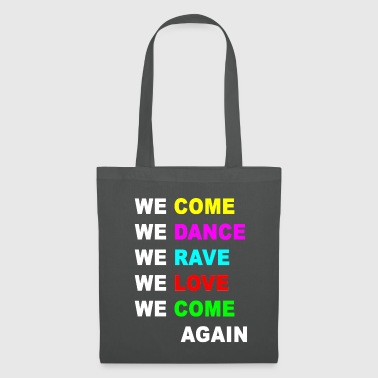 Bass Come Dance Rave - Tote Bag