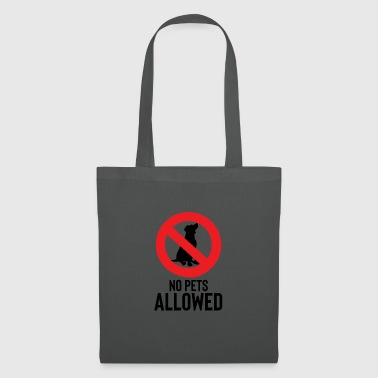 Pet No pets allowed - No pets allowed - Tote Bag