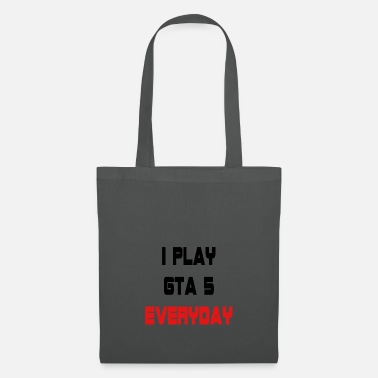 Gta I play GTA 5 Everyday! - Tas van stof