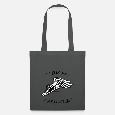Footing J'peux pas j'ai Footing - Tote Bag