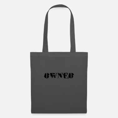 Owned owned - Tote Bag