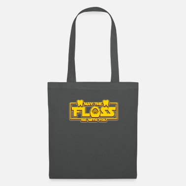 Dientes Camiseta The Floss Be With You de Funny The Dental - Bolsa de tela