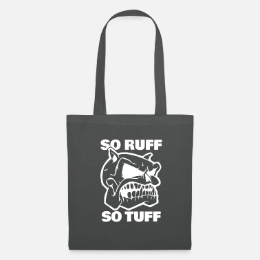 Pug So Ruff So Tuff Dogs Gift Dog - Tote Bag