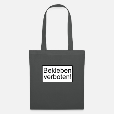 Prohibition Sticking prohibited! - Tote Bag