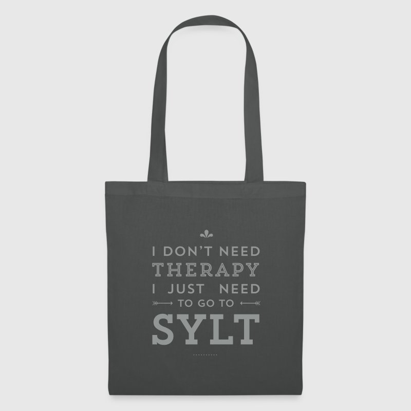 I don't need Therapy, I just need to go to Sylt - Stoffbeutel