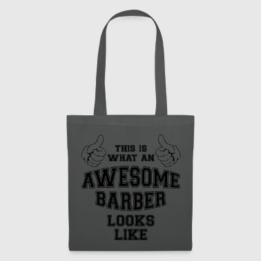 This is what an awesome barber looks like.Stylist - Tote Bag