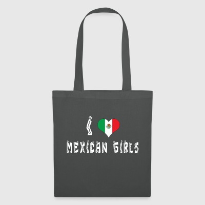 I Love Mexican Girls - Tote Bag