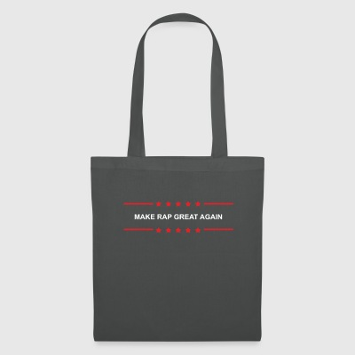 Make Rap Great Again - Tote Bag