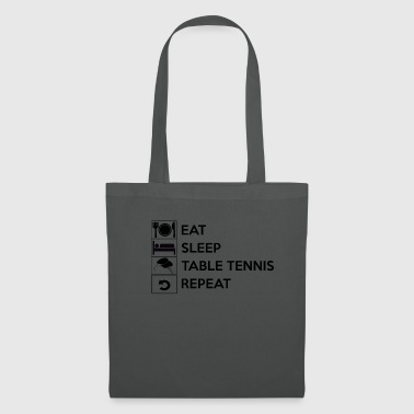 Eat sleep table tennis repeat / Tischtennis - Stoffbeutel