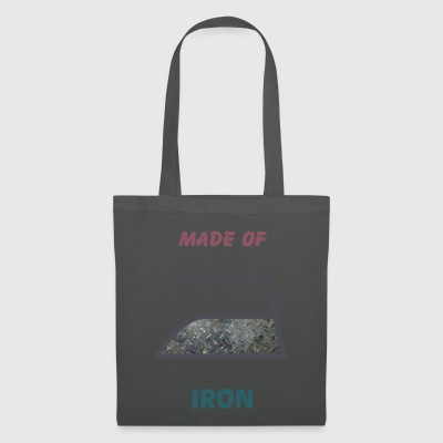 Made of iron - Tote Bag