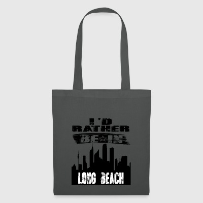Gift Id rather be in Long Beach - Tote Bag