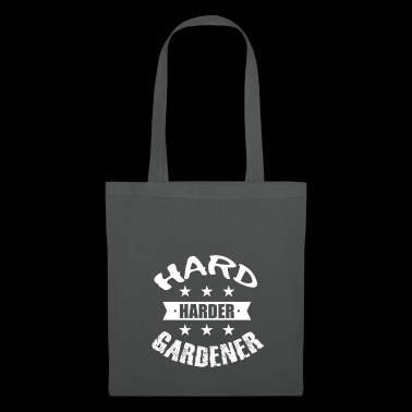 ++ Hard Harder Gardener ++ Gardener T-Shirt Gift - Tote Bag