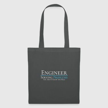 Engineer - Solving Problems - Engineering Shirt - Stoffbeutel