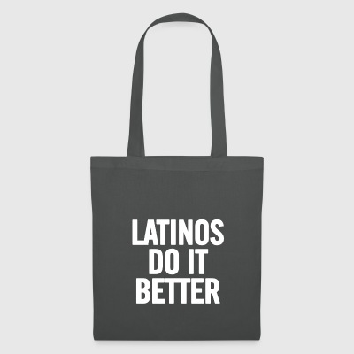 Latinos Do It Better White - Tote Bag