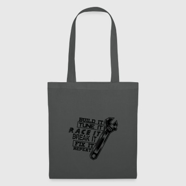 Build It Tune It Race It Break It Fix It - Black - Tote Bag