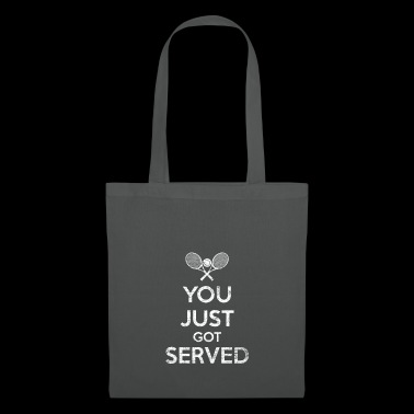 On vous a servi du tennis en disant - Tote Bag