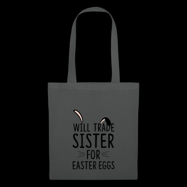 Will trade sister for easter eggs - Tote Bag