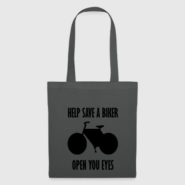 help save a biker open your eyes - Tote Bag