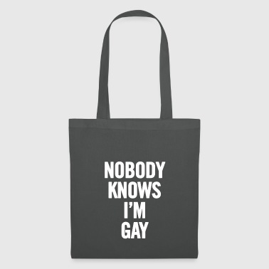 Nobody Knows I m Gay White - Tote Bag
