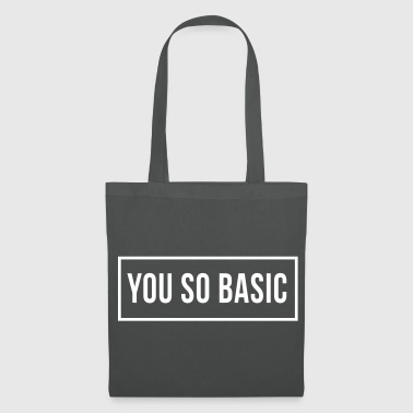 You So Basic - Tote Bag