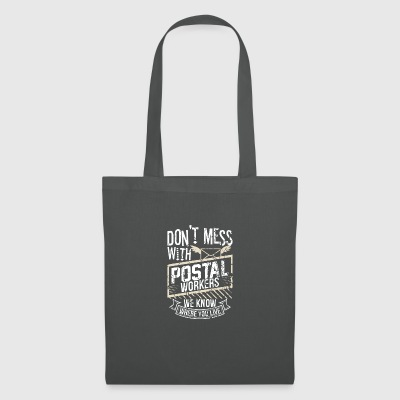 Dont mess with postal worker - Tote Bag