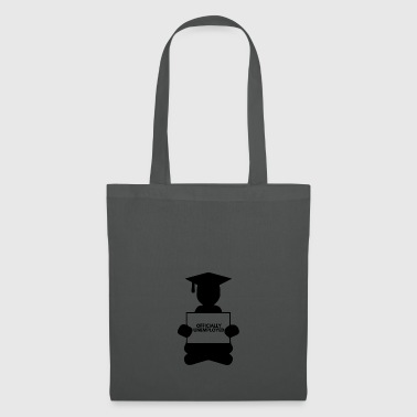 High School / Graduation: Officially Unemployed - Tote Bag