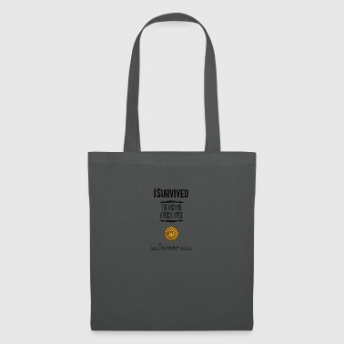 I survived the Mayan Apocalypse - Tote Bag