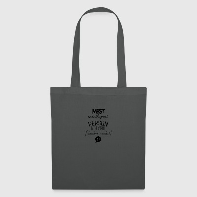 Most intelligent person in the world - Tote Bag