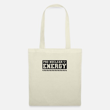 Nuclear Power For Nuclear Power Nuclear Power Nuclear Power - Tote Bag