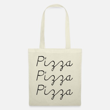 Pizza Pizza PiZZa PIZZA - Tote Bag