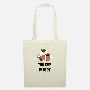Horde Toilet paper - The End Is Nigh - Tote Bag