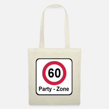 Date Of Birth 60th birthday, party zone ... + - Tote Bag