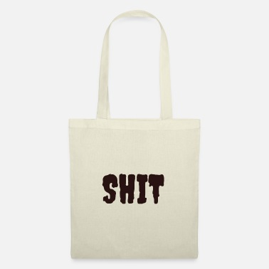 Shit Shit shit shit shit crap shit dirt - Tote Bag