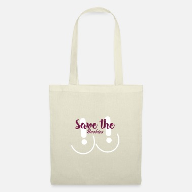 Breast Cancer Awareness Save The Boobies - Breast Cancer Awareness - Tote Bag