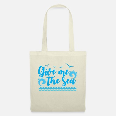 Give me the Sea - Tote Bag