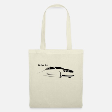 Drive Drive by - Tote Bag