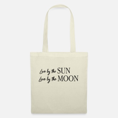 Intimacy Live By The Sun Love By The Moon - Tote Bag
