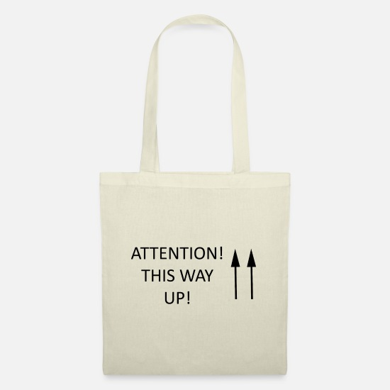 Sentence Bags & Backpacks - ATTENTION! THIS WAY UP! - Tote Bag nature