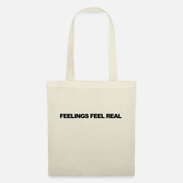 Feeling Feelings feel real - Tote Bag