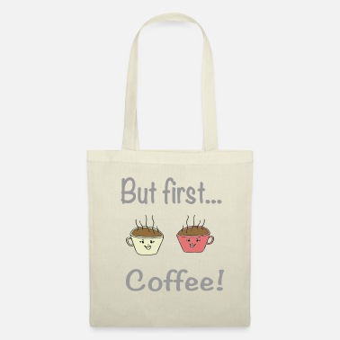Funny Sayings But first coffee / sayings / trend - Tote Bag