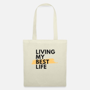 Living my best life - Tote Bag