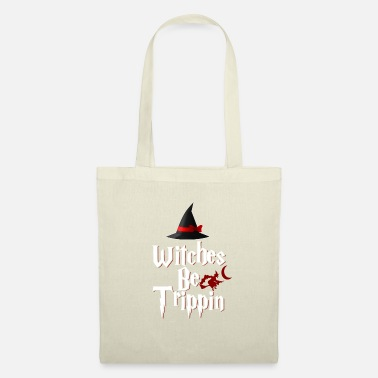 Witches Be Trippin Hilarious v2 - Tote Bag
