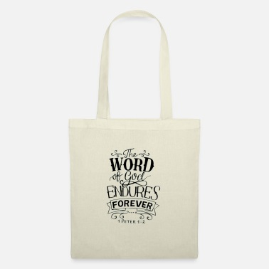 the word of god endures forever 1Peter1:2 - Sac en tissu