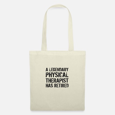 Legendary Retired Physical Therapist Physiotherapist Gift - Tote Bag